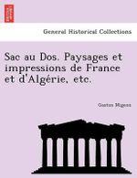 Sac Au DOS. Paysages Et Impressions de France Et D'Alge Rie, Etc. - Gaston Migeon