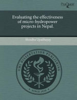 Evaluating the Effectiveness of Micro-Hydropower Projects in Nepal. : The Virtual Strategies of the Feminist Movement in... - Shradha Upadhayay