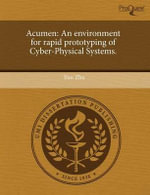 Acumen : An Environment for Rapid Prototyping of Cyber-Physical Systems. - Yun Zhu