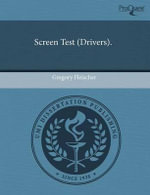Screen Test (Drivers). : Amazon Bodies in Sidney, Shakespeare, Spenser, and... - Gregory Fleischer