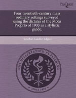 Four Twentieth-Century Mass Ordinary Settings Surveyed Using the Dictates of the Motu Proprio of 1903 as a Stylistic Guide. : The New York City Flaneur in Postwar American Lite... - Jonathan Candler Kilgore