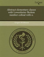 Abstract Elementary Classes with Lowenheim-Skolem Number Cofinal with O. : A Community Outpatient Treatment Facility Based St... - Gregory M. Johnson