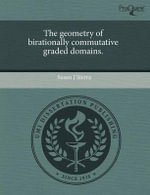 The Geometry of Birationally Commutative Graded Domains. : Hemichordate Phylogeny, Cartilage Development, and... - Susan J. Sierra