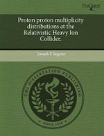 Proton Proton Multiplicity Distributions at the Relativistic Heavy Ion Collider. - Joseph F. Sagerer