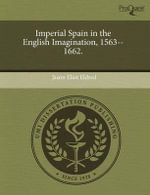 Imperial Spain in the English Imagination, 1563--1662. : Feminist Witchcraft and Magical Realism in East German Women's Writing. - Qinna Shen