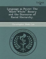 Language as Power : The
