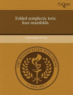 Folded Symplectic Toric Four-Manifolds. - Christopher R Lee