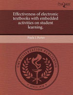 Effectiveness of Electronic Textbooks with Embedded Activities on Student Learning. : A Phenomenological Investigation of Middle School ... - Paula L Porter