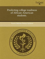 Predicting College Readiness of African-American Students. : The Photo-Texts of Wright Morris. - Stephen H Longmire