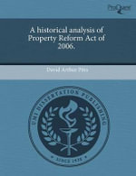 A Historical Analysis of Property Reform Act of 2006. - David Arthur Pitts