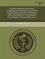 A Policy Analysis of Principal Evaluation Instruments in Use in the United States, the State of Missouri, and School Districts in the Kansas City, Missouri Metropolitan Area. : Grades K-1 - Maria Bishop Fleming