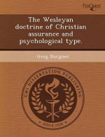 The Wesleyan Doctrine of Christian Assurance and Psychological Type. - Unni Serup Jensen
