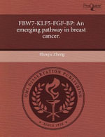 Fbw7-Klf5-Fgf-BP : An Emerging Pathway in Breast Cancer. - Hanqiu Zheng