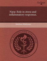 Narp : Role in Stress and Inflammatory Responses. - Matthew Miskimon