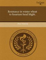 Resistance in Winter Wheat to Fusarium Head Blight. : Role in Stress and Inflammatory Responses. - Peter Horevaj