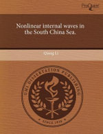 Nonlinear Internal Waves in the South China Sea. - Qiang Li