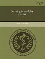 Learning in Modular Systems. - David M Bradley