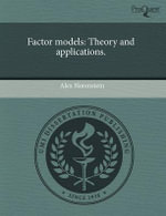 Factor Models : Theory and Applications. - Alex Horenstein