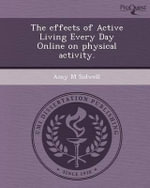 The Effects of Active Living Every Day Online on Physical Activity. - Amy M Sidwell