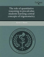 The Role of Quantitative Reasoning in Precalculus Students Learning Central Concepts of Trigonometry. : Cesar Pupy Pedroso - The Music of Los Van Van - Pa... - Kevin C Moore
