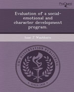 Evaluation of a Social-Emotional and Character Development Program. - Isaac J Washburn