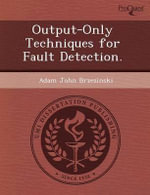 Output-Only Techniques for Fault Detection. : A Self-Study of the Complexities of Coaching from ... - Jennifer Randazzo Moe