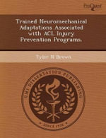 Trained Neuromechanical Adaptations Associated with ACL Injury Prevention Programs. : A Continuing Education Program for Dermatologists. - Emily J Perlberg