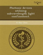 Photonic Devices Utilizing Subwavelength Light Confinement. : Motherhood and American Christianity. - Ann Williams Duncan