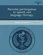 Parental Participation in Speech and Language Therapy. - Natalie Jo Hurst