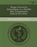 Torque Converter Interactions in a Parallel Post Transmission Hybrid Driveline. - Ewan Gareth David Pritchard