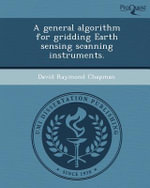 A General Algorithm for Gridding Earth Sensing Scanning Instruments. - David Raymond Chapman