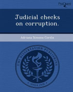 Judicial Checks on Corruption. - Adriana Simona Cordis
