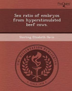 Sex Ratio of Embryos from Hyperstimulated Beef Cows. : Poverty in 1890s New York Tenement Fiction. - Sterling Elizabeth Davis