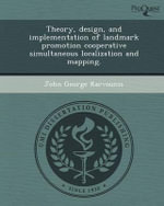 Theory, Design, and Implementation of Landmark Promotion Cooperative Simultaneous Localization and Mapping. - John George Karvounis