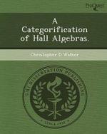 A Categorification of Hall Algebras. - Christopher D Walker