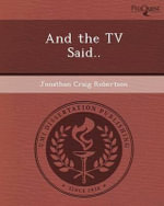 And the TV Said.. - Jonathan Craig Robertson