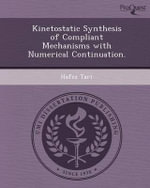 Kinetostatic Synthesis of Compliant Mechanisms with Numerical Continuation. - Hafez Tari