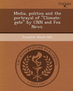 Media, Politics and the Portrayal of