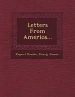 Letters from America... - Rupert Brooke