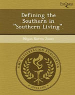 Defining the Southern in