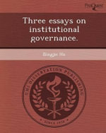 Three Essays on Institutional Governance. - Bingjie Hu