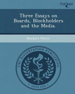 Three Essays on Boards, Blockholders and the Media. - Norbert Pierre