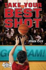 Take Your Best Shot : 4 for 4 - John Coy