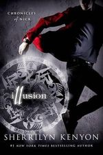 Illusion : Chronicles of Nick - Sherrilyn Kenyon