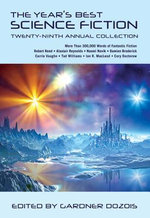 The Year's Best Science Fiction : Twenty-ninth Annual Collection - Gardner Dozois
