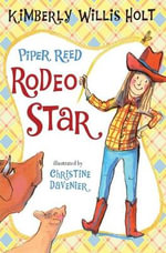 Piper Reed, Rodeo Star : Piper Reed (Quality) - Kimberly Willis Holt