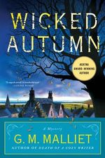 Wicked Autumn : A Mystery (a Max Tudor Novel) - G. M. Malliet
