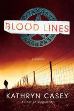 Blood Lines : Sarah Armstrong Novels - Kathryn Casey