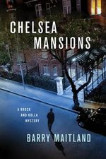 Chelsea Mansions : Brock and Kolla Mysteries - Barry Maitland