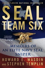Seal Team Six : Memoirs of an Elite Navy Seal Sniper - Howard E Wasdin